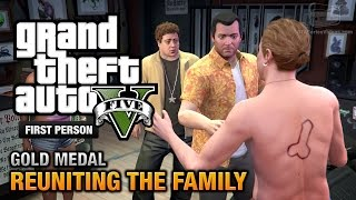 GTA 5 Mission #62 Reuniting The Family [First Person