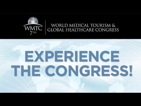 The World Medical Tourism Congress Experience | Washington DC - Sept 20-24, 2014