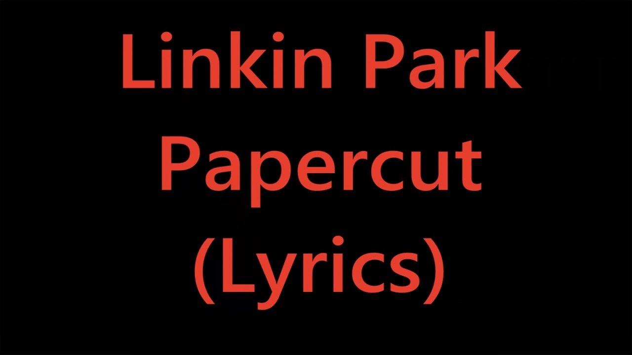 paper cut lyrics