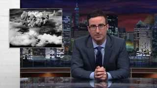 Last Week Tonight with John Oliver: Nuclear Weapons
