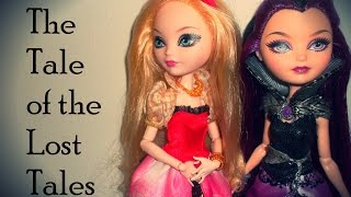 Episode 2: The Tale Of The Lost Tales An Ever After High