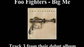 Foo Fighters Big Me