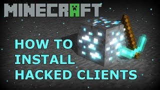 Minecraft 1.7.2 1.7.5 + : How To Install A Hacked Client