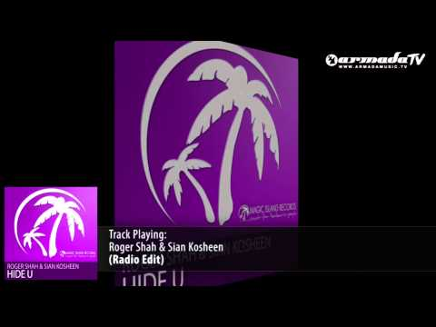 Roger Shah & Sian Kosheen - Hide U (Radio Edit)