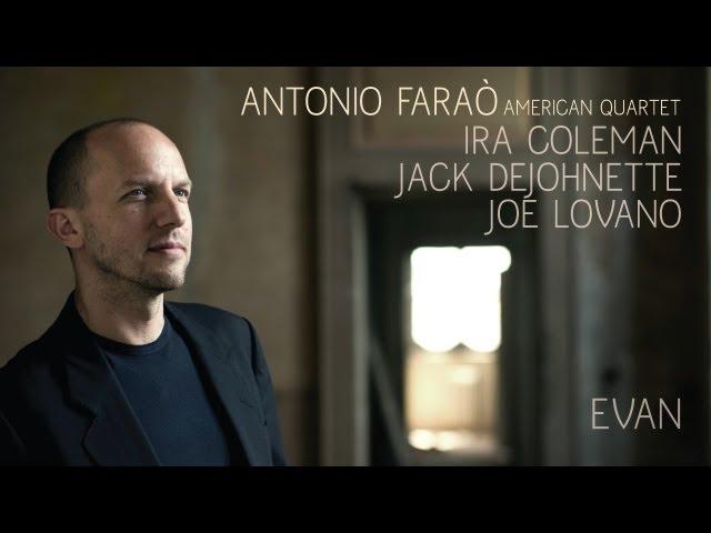 Antonio FARAÒ  - EVAN - Teaser Video