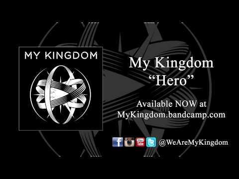 My Kingdom - Hero