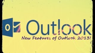 New Features In Microsoft Outlook 2013