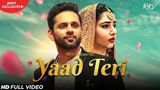 YAAD TERI Rahul Vaidya Video HD Download New Video HD