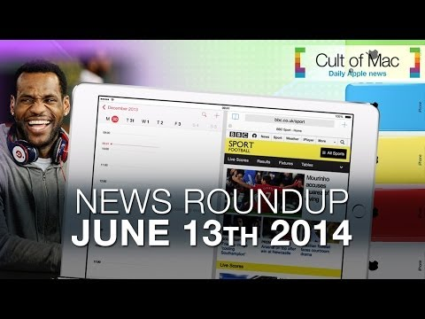 News Roundup: Apple Pays Lebron & iPhone 5C's Future