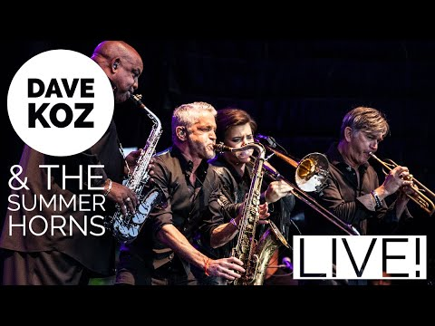 Dave Koz and The Summer Horns - LIVE Atlanta, GA 9/7/19