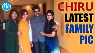 Chiranjeevi with Daughters And Daughter-in-Law - Upasana, Sushmita, Srija