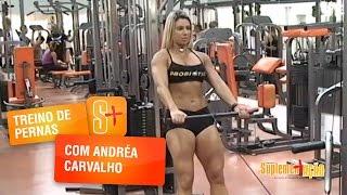 Treino de Pernas com Andréa Carvalho