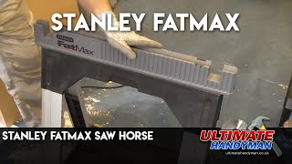 Stanley FatMax Saw Horse review
