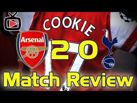 Arsenal 2 Tottenham Hotspurs 0 - Match Review - ArsenalFanTV.com