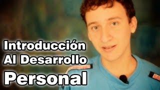 Introducción Al Desarrollo Personal - Desarrollo Personal