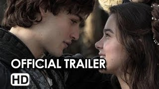 Romeo And Juliet Official Trailer (2013) Hailee