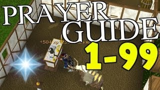 Runescape 1-99 Prayer Guide 2014 Fast And Cheap Methods