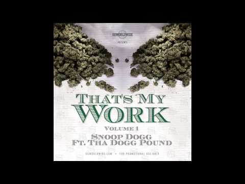 Snoop Dogg feat. Tha Dogg Pound - Intro (That's My Work Vol. 1)