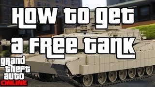 GTA 5 Online Easy Way To Get A Tank (GTA V)
