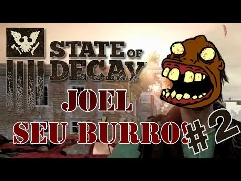 State of Decay - Joel, menino parkour #2