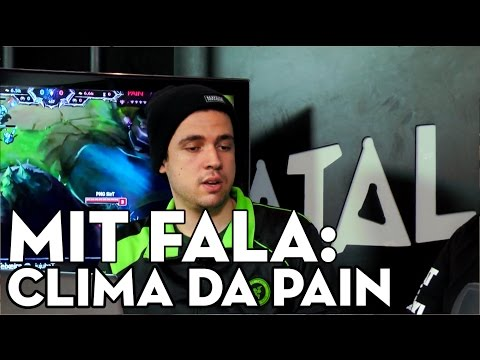 MIT FALA: CHEGADA DO MYLON E O CLIMA NA CASA DA PAIN GAMING