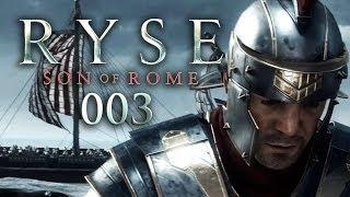 RYSE: SON OF ROME #003 Auf Nach Britannia! [HD+] Let's
