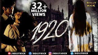 1920 Hindi Full Movie Rajneesh Duggal Adah Sharma