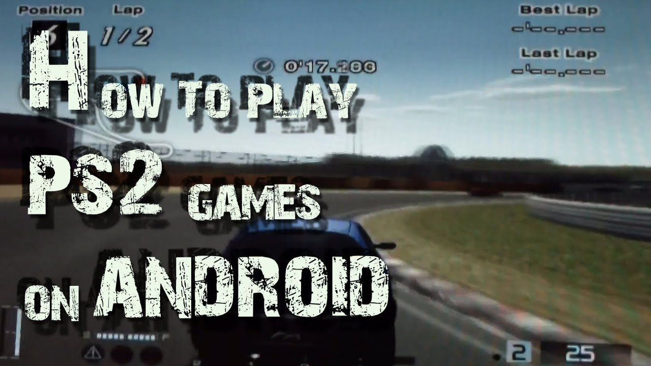 How To Play Playstation [PS2] Games On Android - Pcnexus