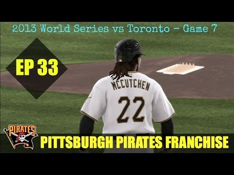 MLB 13 The Show - Pittsburgh Pirates Franchise - EP33 (World Series Game 7 vs Toronto)