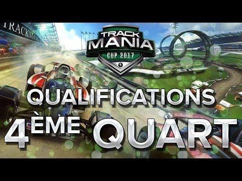 Trackmania Cup 2017 #34 : 4ème Quart de finale
