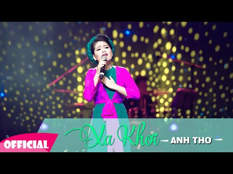 Xa Khơi - Anh Thơ [Video Lyrics + Karaoke Full HD]