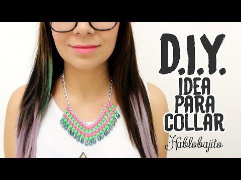 DIY Collar moda / Cómo hacer un collar - Hablobajito