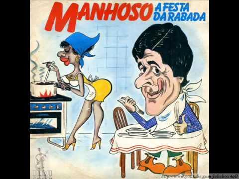 Manhoso - Troféu de Cozinheira ( A Festa da Rabada )
