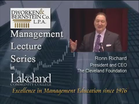 Management Lecture Series - Ronn Richard, President of The Cleveland Foundation