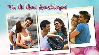 Tu Hi Hai Aashiqui Song Ft.Harman Baweja, Ayesha Khanna