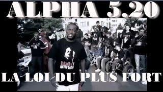 Alpha 5.20 La Loi Du Plus Fort