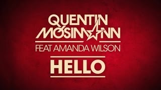 Quentin Mosimann feat Amanda Wilson-  Hello (Official Lyrics Video)
