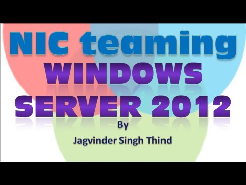 NIC Teaming in Windows Server 2012 Video 26