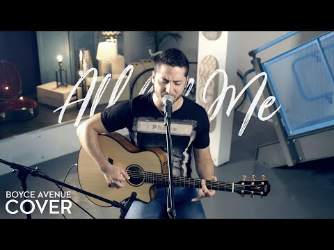 All of Me - John Legend (Boyce Avenue acoustic cover) on Apple & Spotify