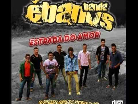 Banda Ébanos   Sonhei Com Você Lançamento 2014