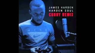 Harden Soul (Remix) James Harden Ft. Stephen Curry