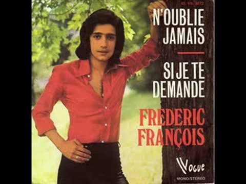 Frédéric François - Si Je Te Demande
