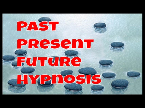 Past Present Future Stepping Stones ( Hypnosis )
