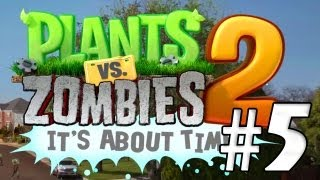 PIRATAS!! Plantas Vs Zombies 2: It´s About Time #5