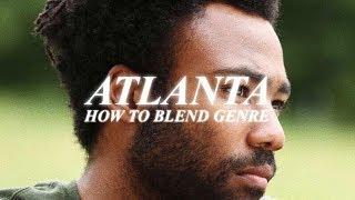 Atlanta: How to Blend Genre | Video Essay