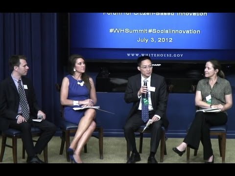 White House Social Enterprise and Opportunity Series: Forum on Citizen-based Innovation