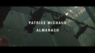 Patrice Michaud | Almanach en répétition