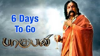 6 Days to Go Baahubali