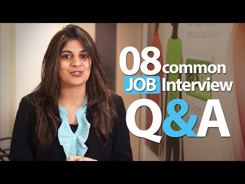 08 Common Interview Question And Answers - Job Interview
