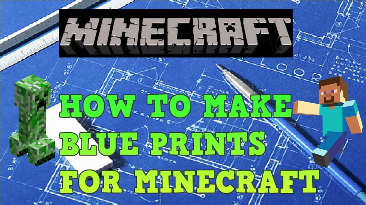 How to make blueprints for minecraft youtube for Minecraft blueprint maker free